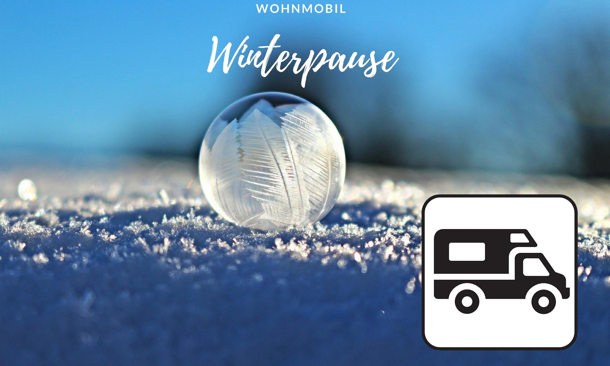 Wintercamping Wohnmobil Winterpause_1
