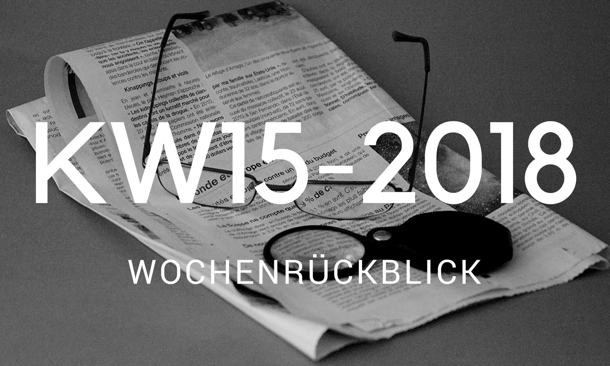 wochenrueckblick camping news KW15 2018
