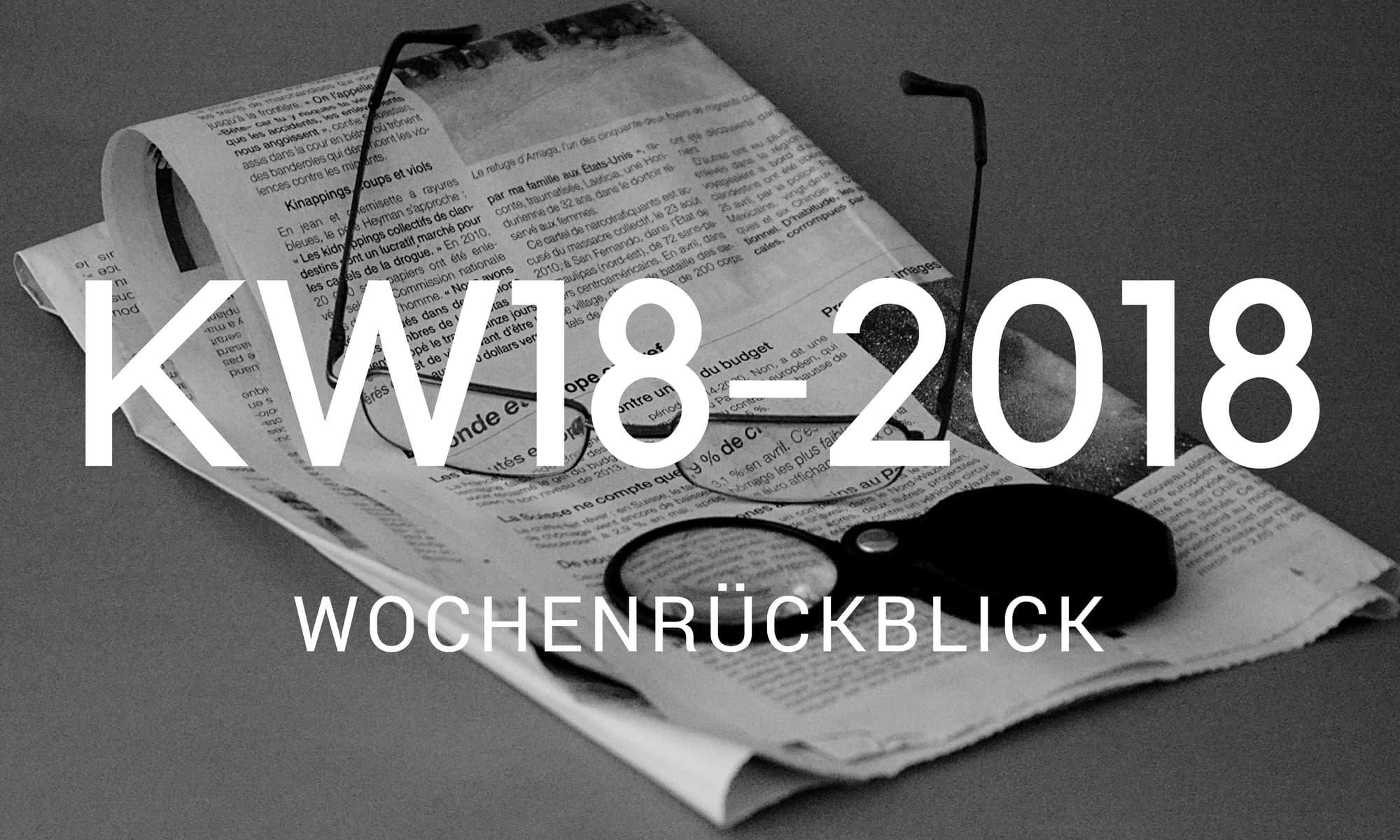 wochenrueckblick camping news KW18 2018