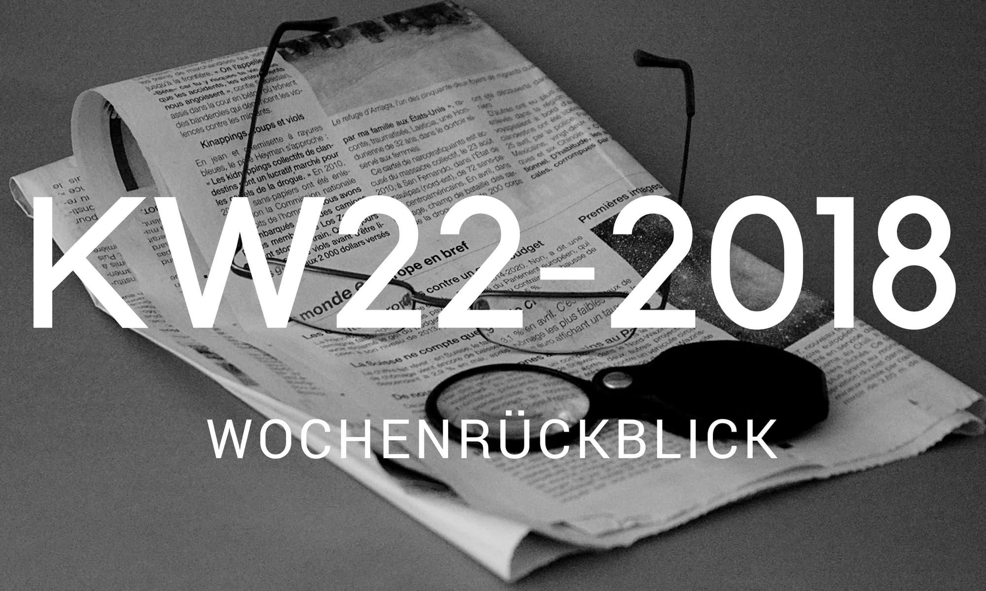 wochenrueckblick camping news KW22 2018