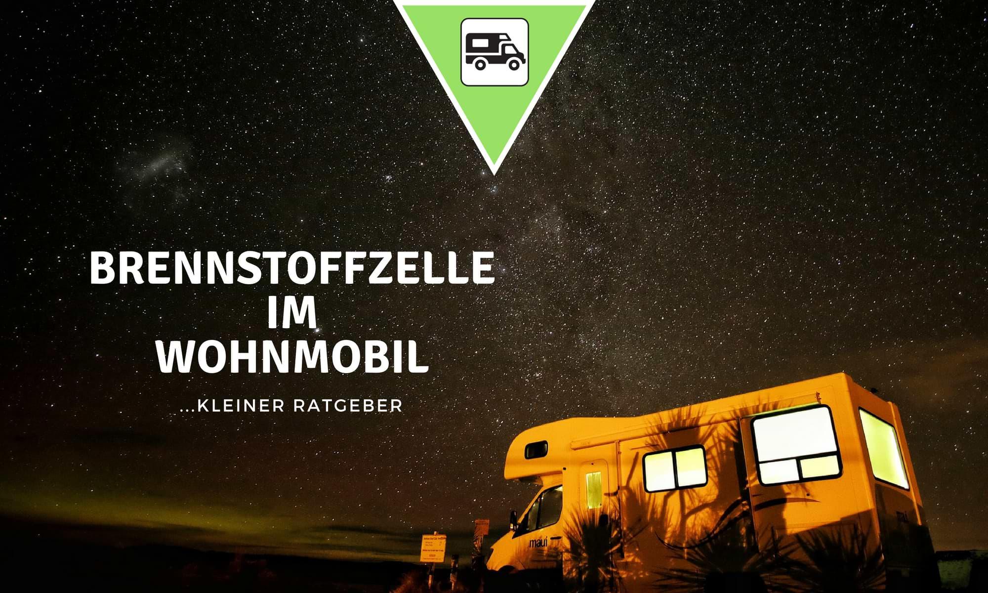 Brennstoffzelle Wohnmobil Ratgeber