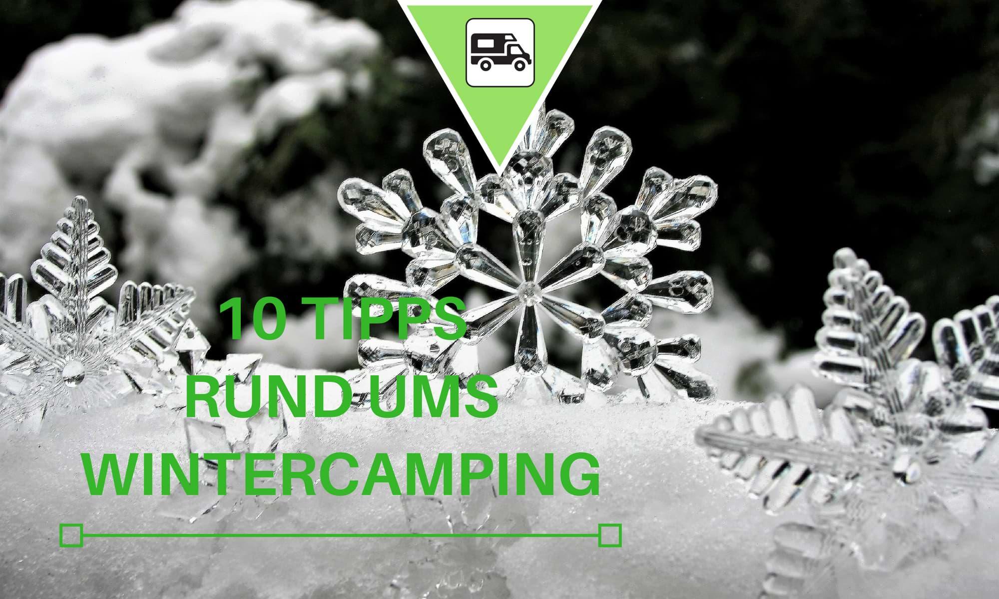Wintercamping - zehn Tipps