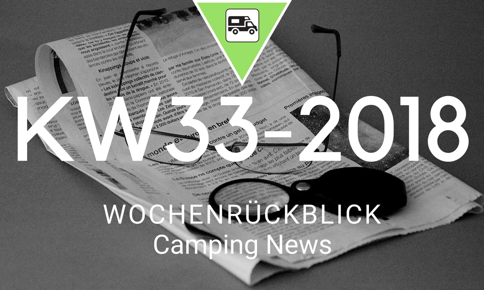 Wochenrückblick Camping News KW33-2018