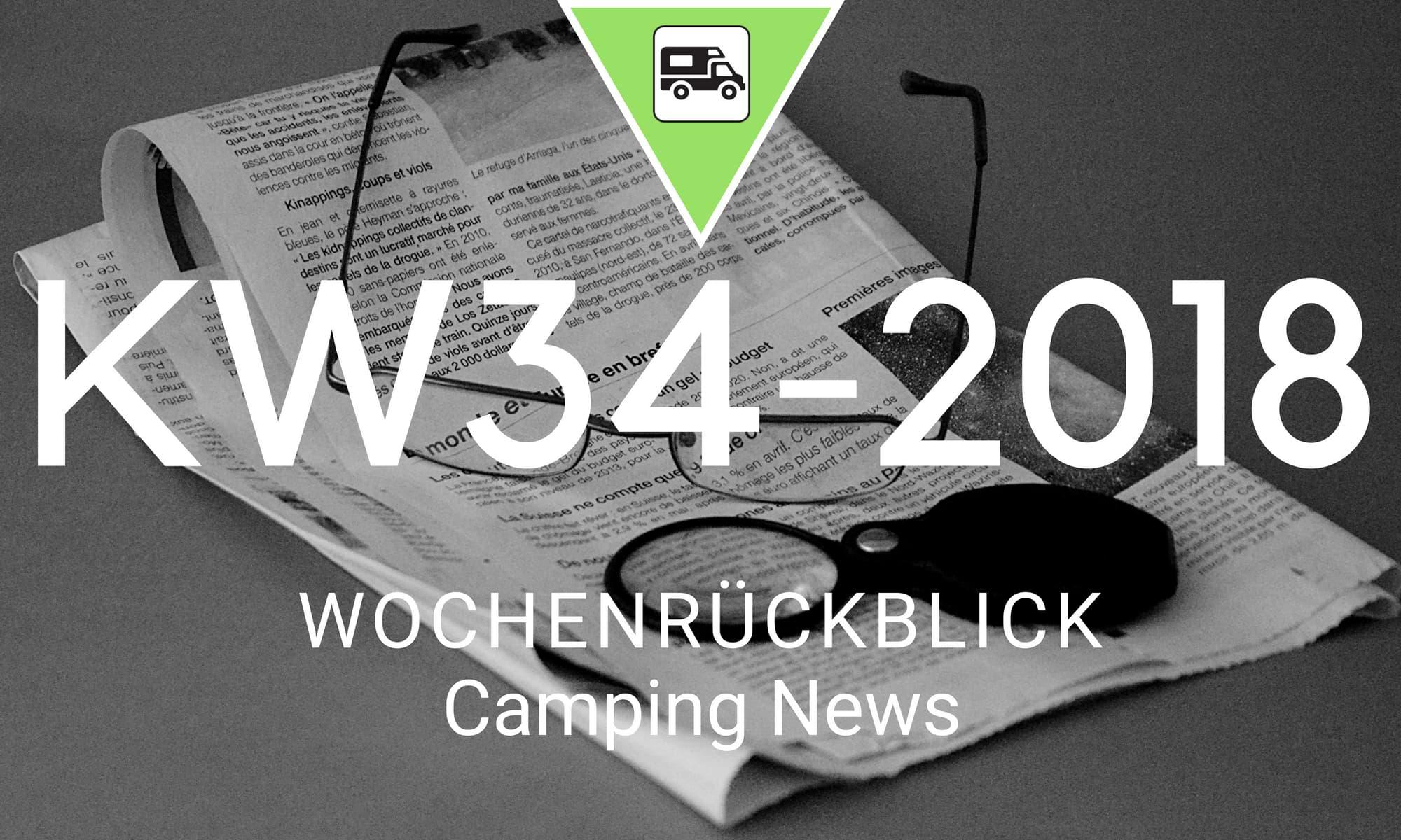 camping news wochenr ckblick kw34 2018 wohnmobilista. Black Bedroom Furniture Sets. Home Design Ideas