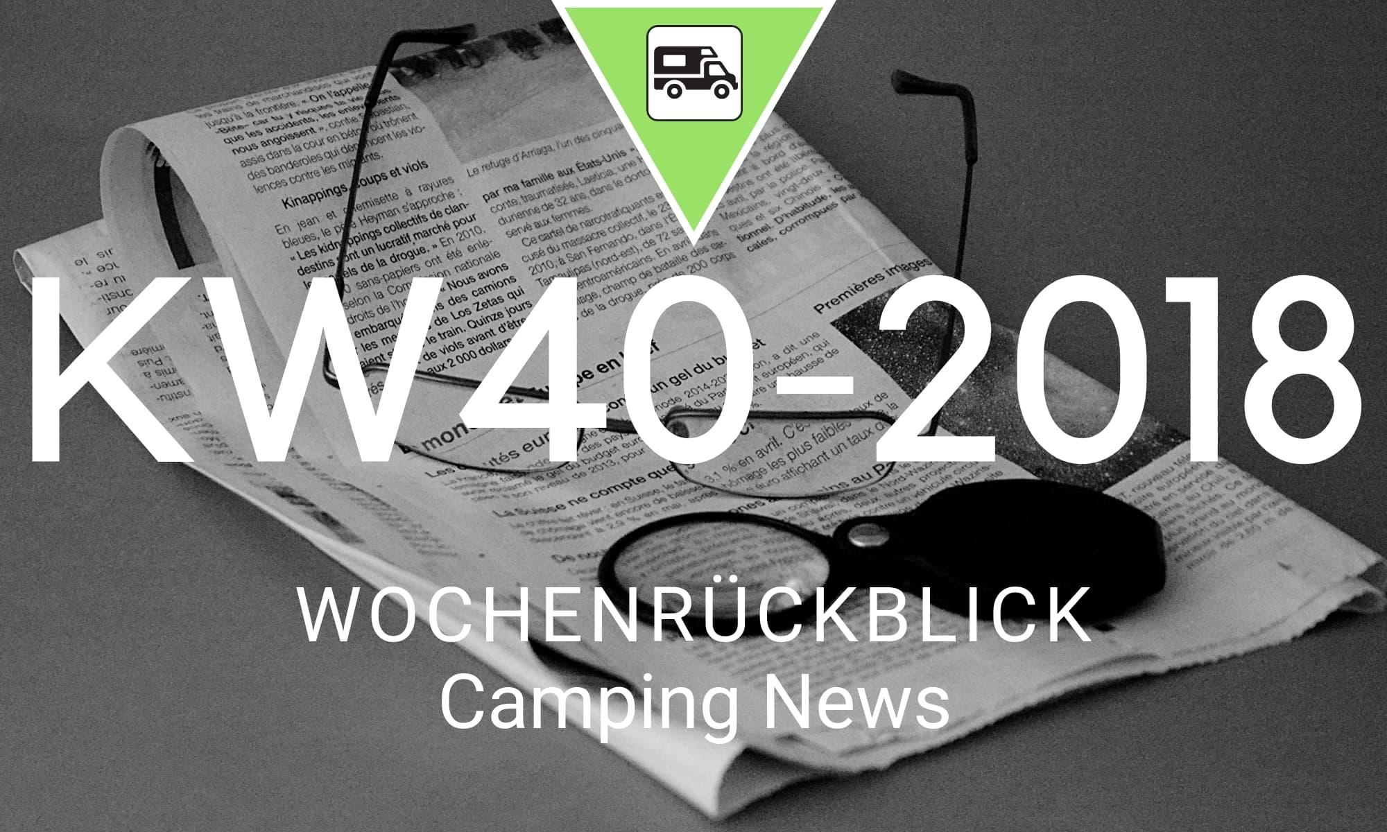 Wochenrückblick Camping News KW40-2018