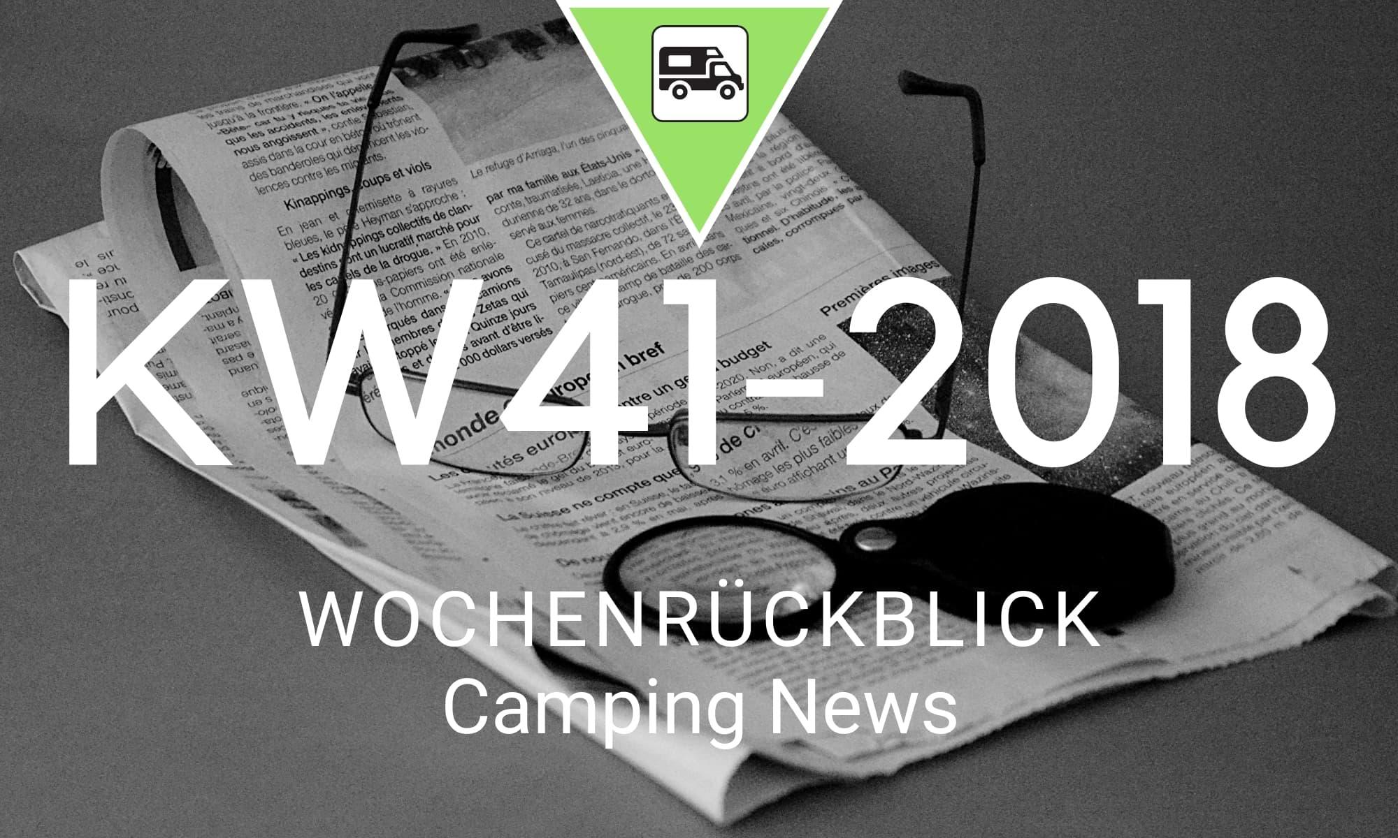 Wochenrückblick Camping News KW41-2018