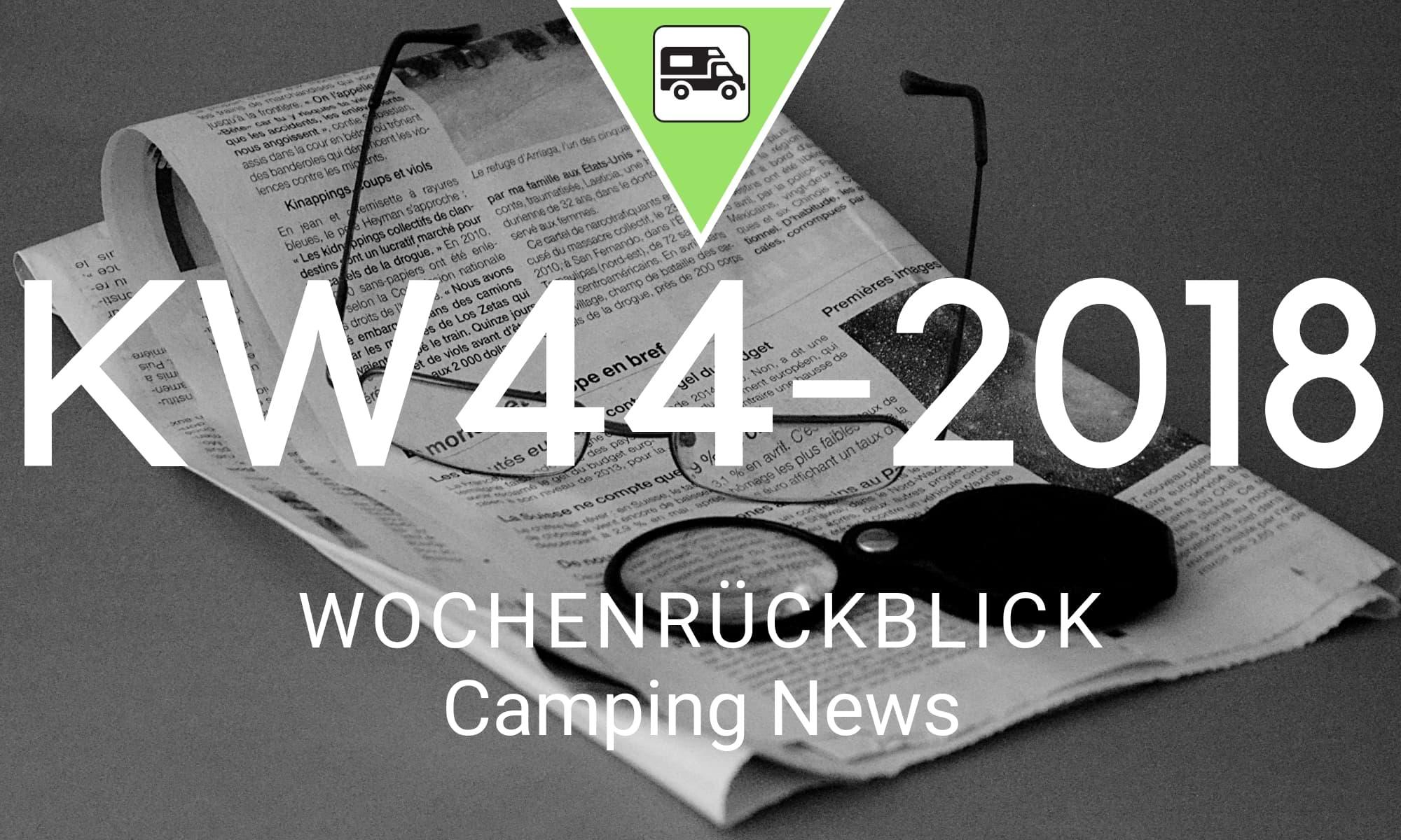Wochenrückblick Camping News KW44-2018