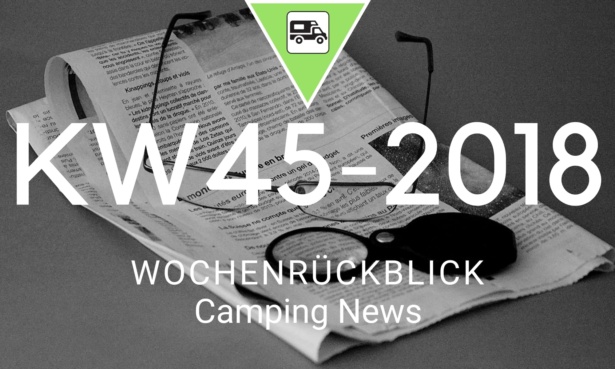 Wochenrückblick Camping News KW45-2018