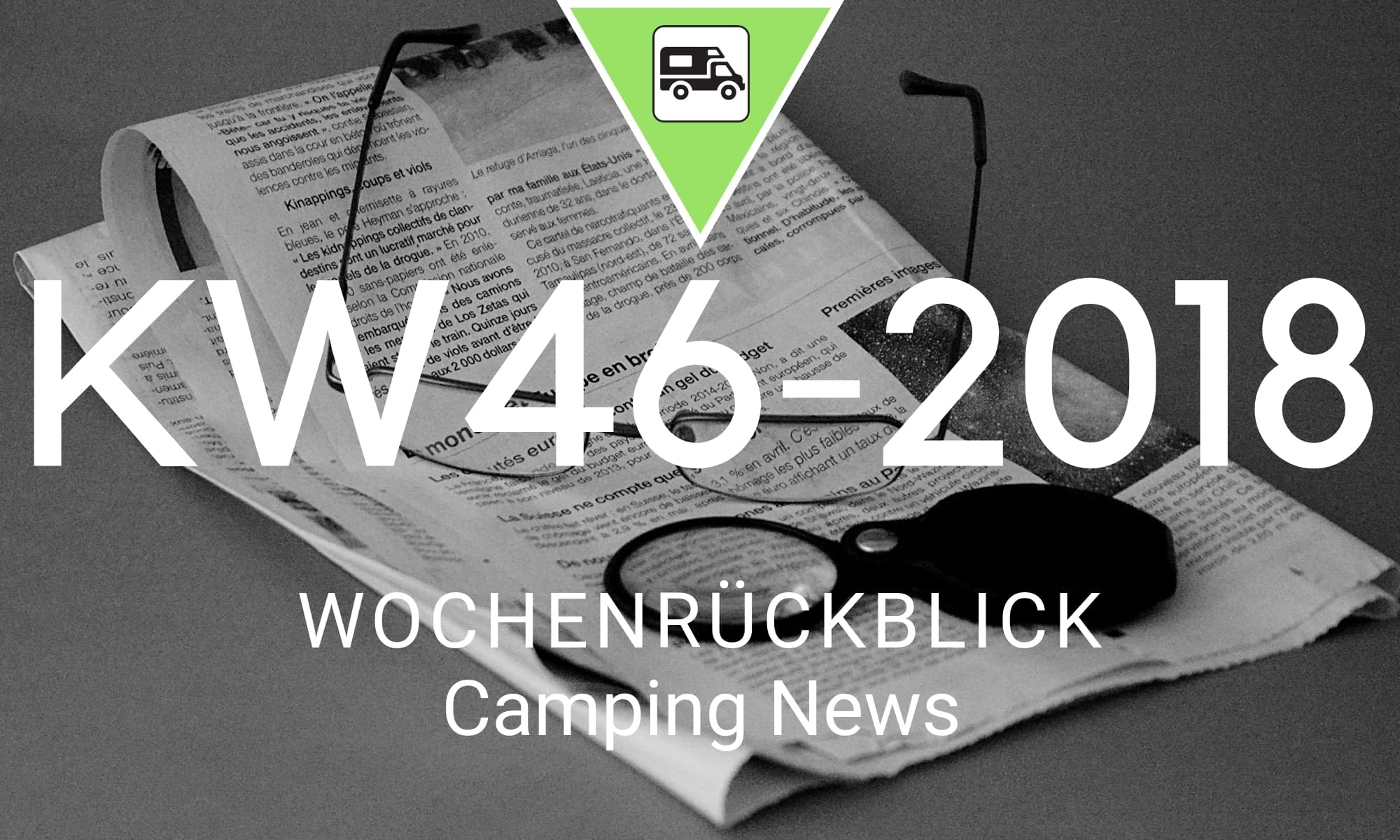 Wochenrückblick Camping News KW46-2018