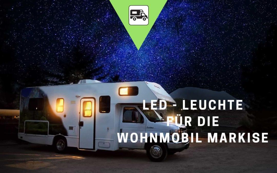 LED Leuchte Wohnmobil Markise