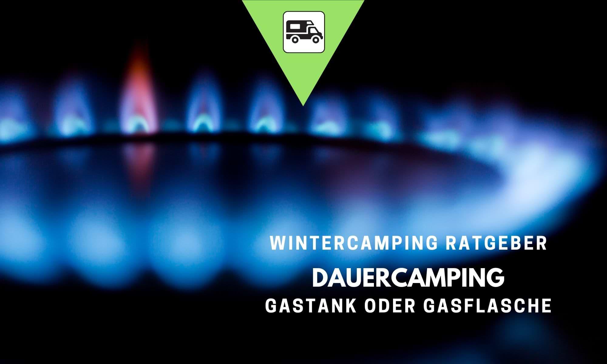 Wintercamping Ratgeber – Gastank beim Dauercamping