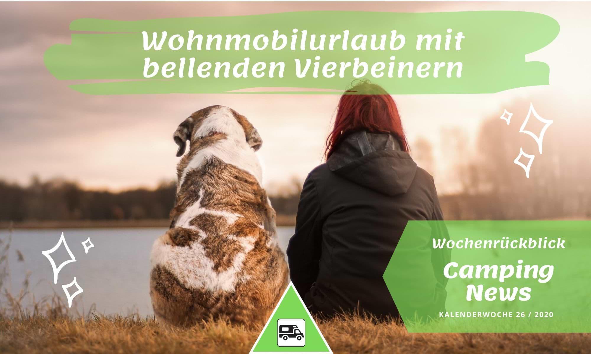 Camping News Wochenrückblick – KW26/2020