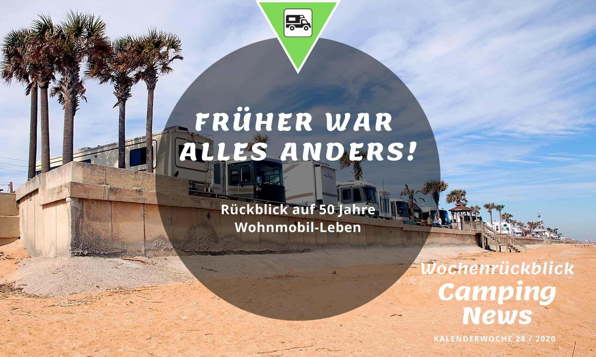 Wochenrückblick Camping News KW28-2020