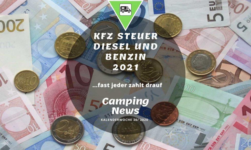 KFZ Steuer Diesel und Benzin 2021 | Fast alle zahlen drauf