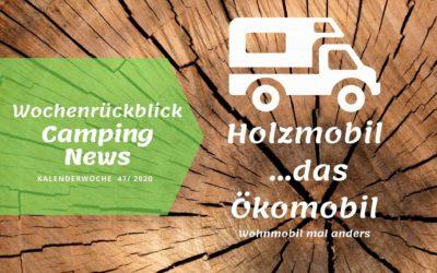 Holzmobil – Wohnmobil aus Holz | Camping News Wochenrückblick – KW47/2020