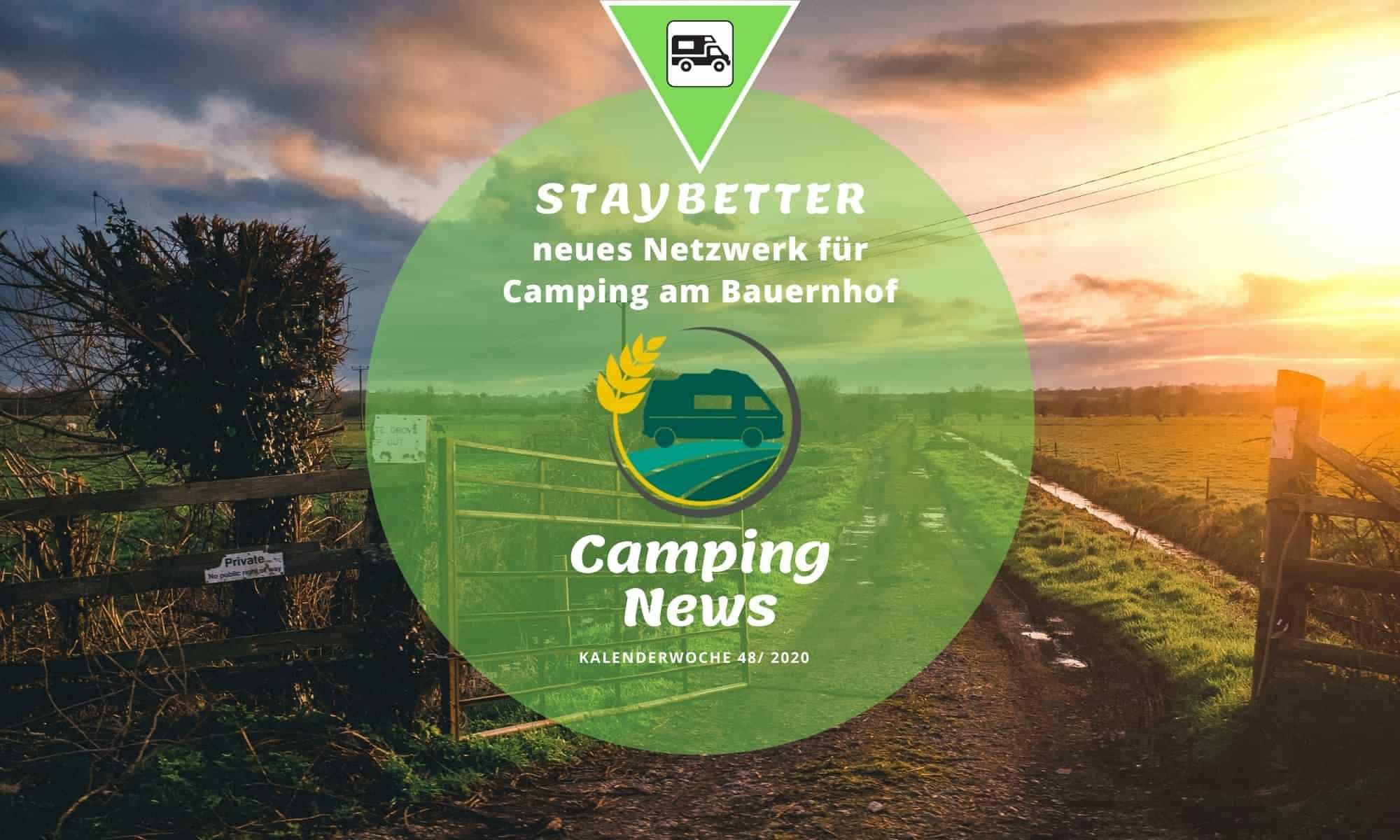Staybetter – Camping am Bauernhof | Camping News Wochenrückblick – KW48/2020