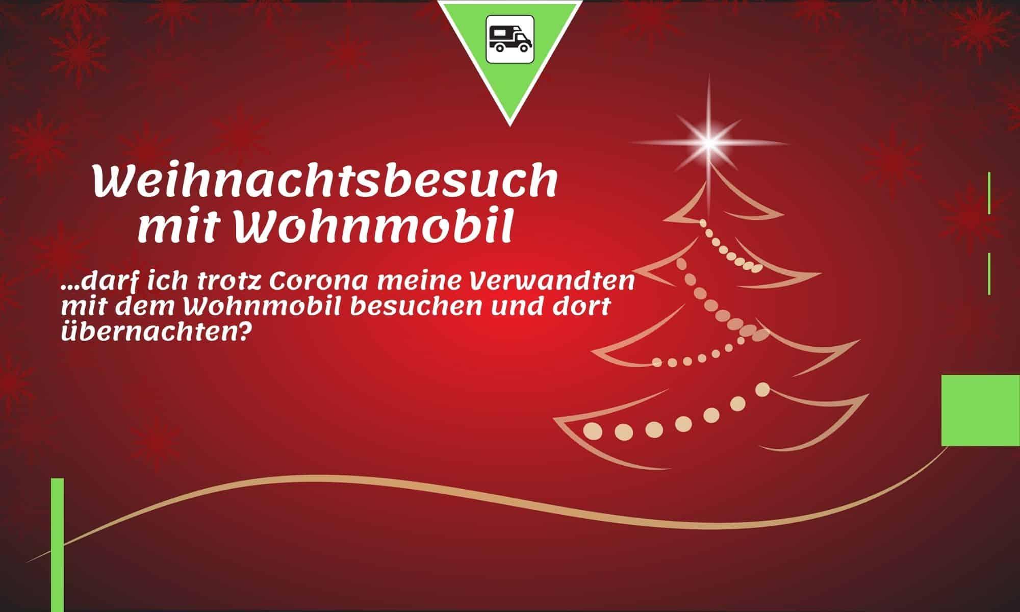 Weihnachtsbesuch mit Wohnmobil   Camping News Wochenrückblick – KW51/2020