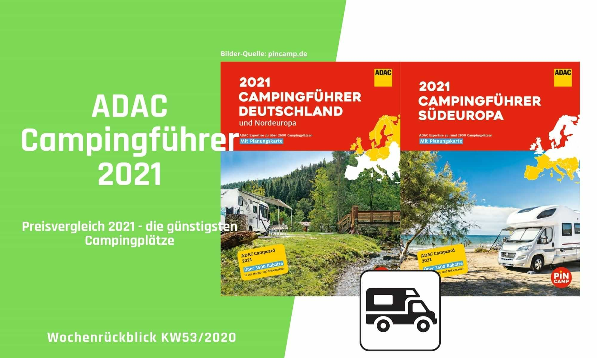 ADAC Campingführer 2021 | Camping News Wochenrückblick – KW53/2020