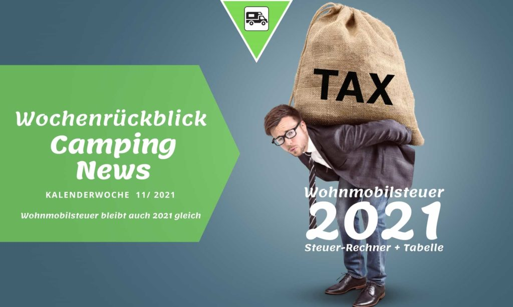 Wohnmobil Steuer berechnen | Steuertabelle + Berechnung 2021