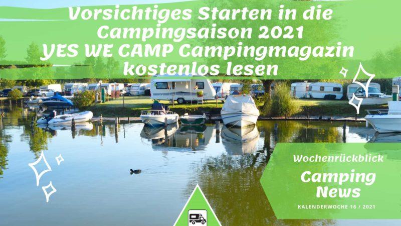 Campingurlaub trotz Corona-Wochenrückblick Camping News KW16-2021