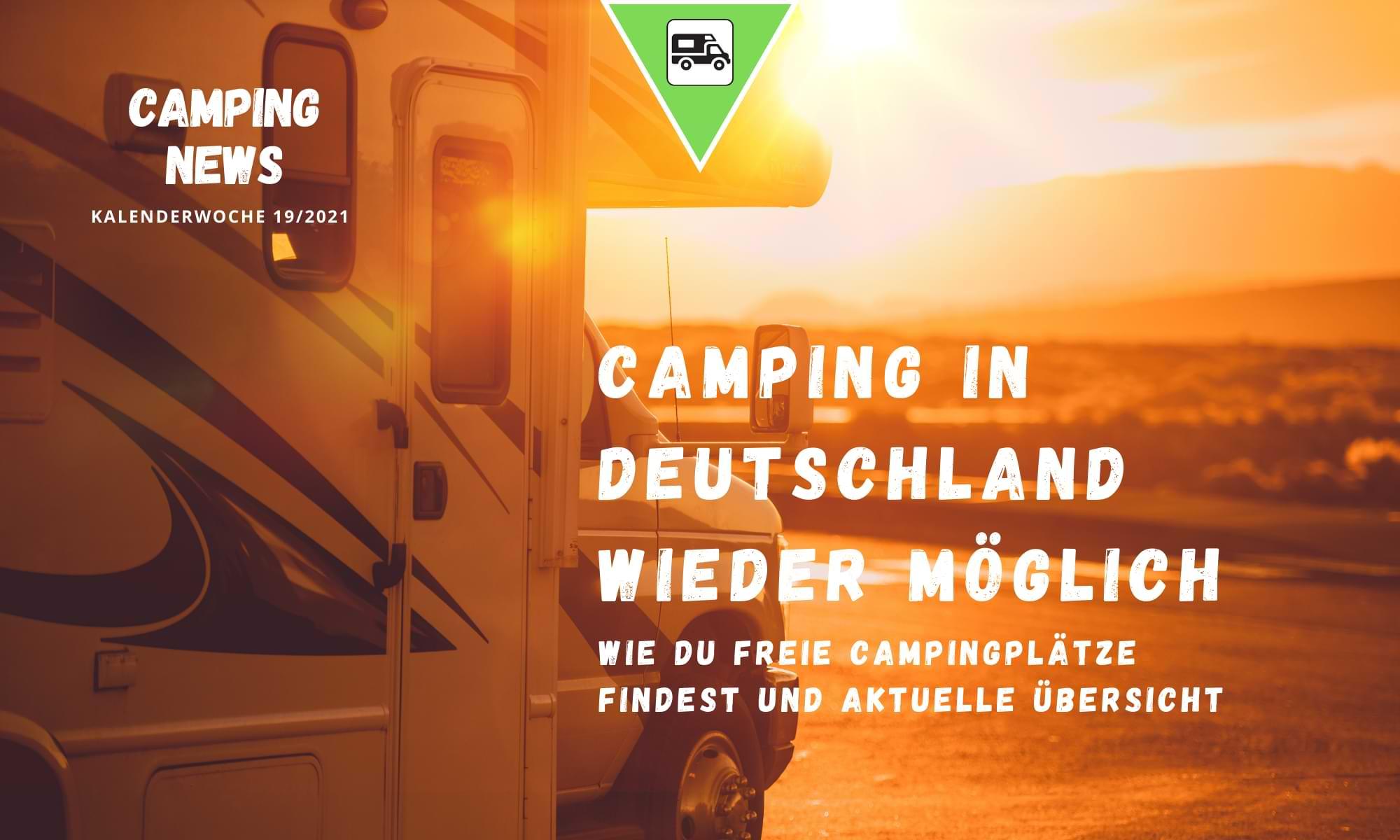 Campen in Deutschland wieder möglich – Start in die Campingsaison 2021