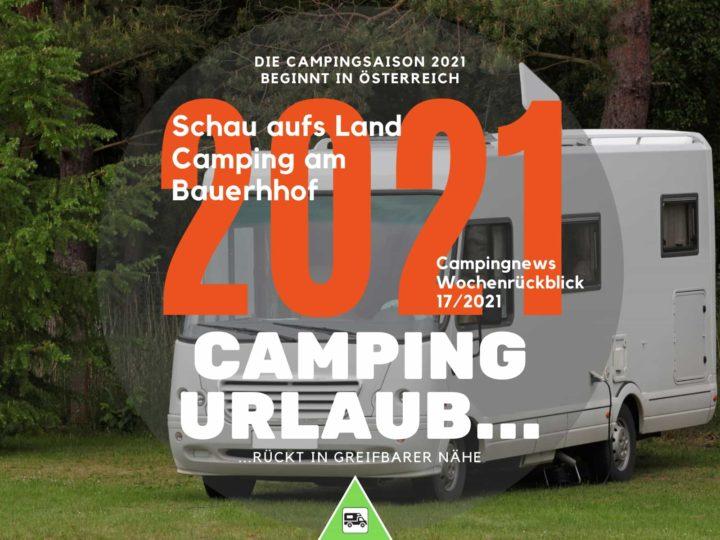 Camping Österreich 2021-Wochenrückblick Camping News KW17-2021