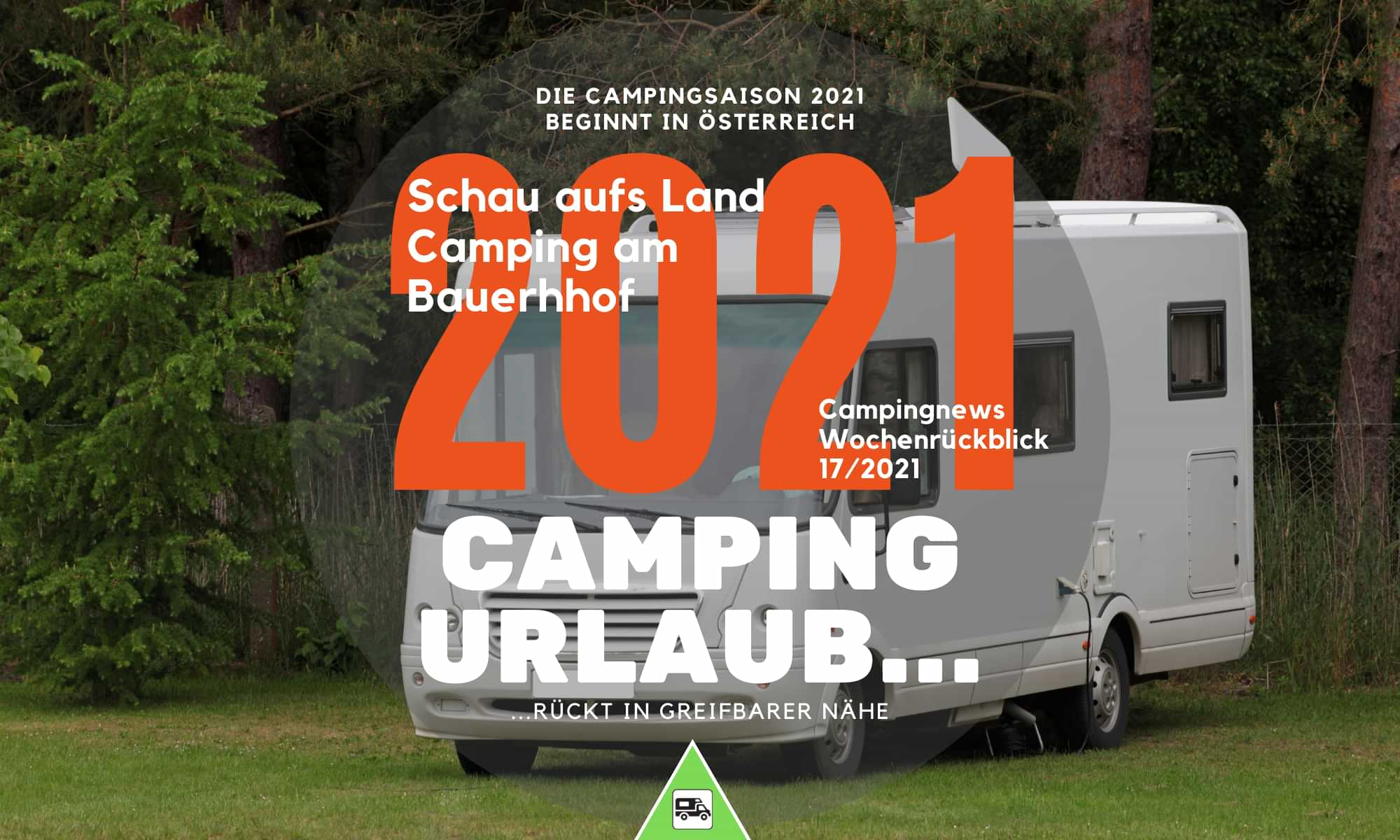 Camping Österreich – Die Campingsaison 2021 beginnt in Österreich