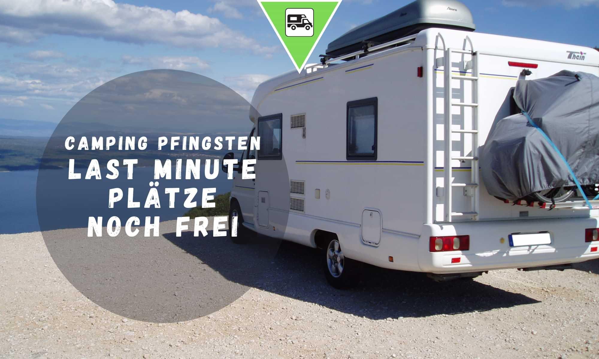 Camping Pfingsten – Last Minute Plätze noch frei