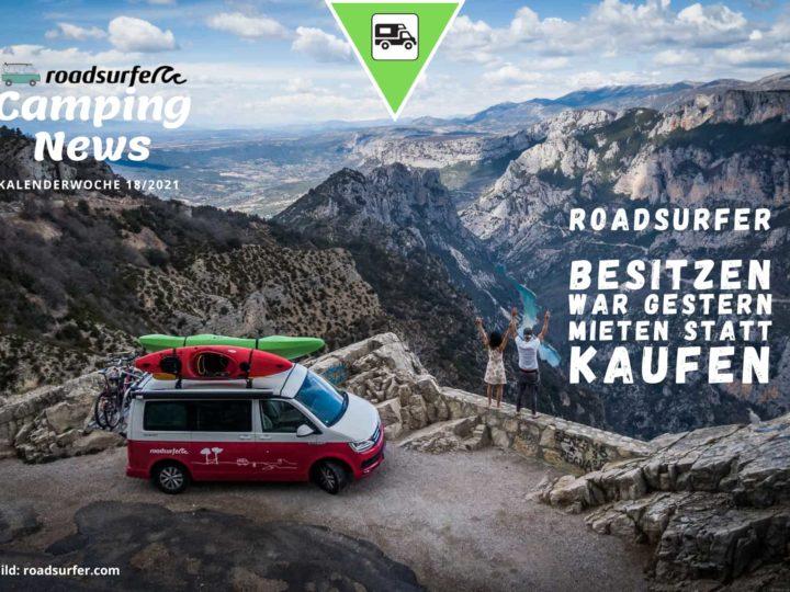 Roadsurfer Camper mieten statt kaufen Camper Abo-Wochenrückblick Camping News KW18-2021