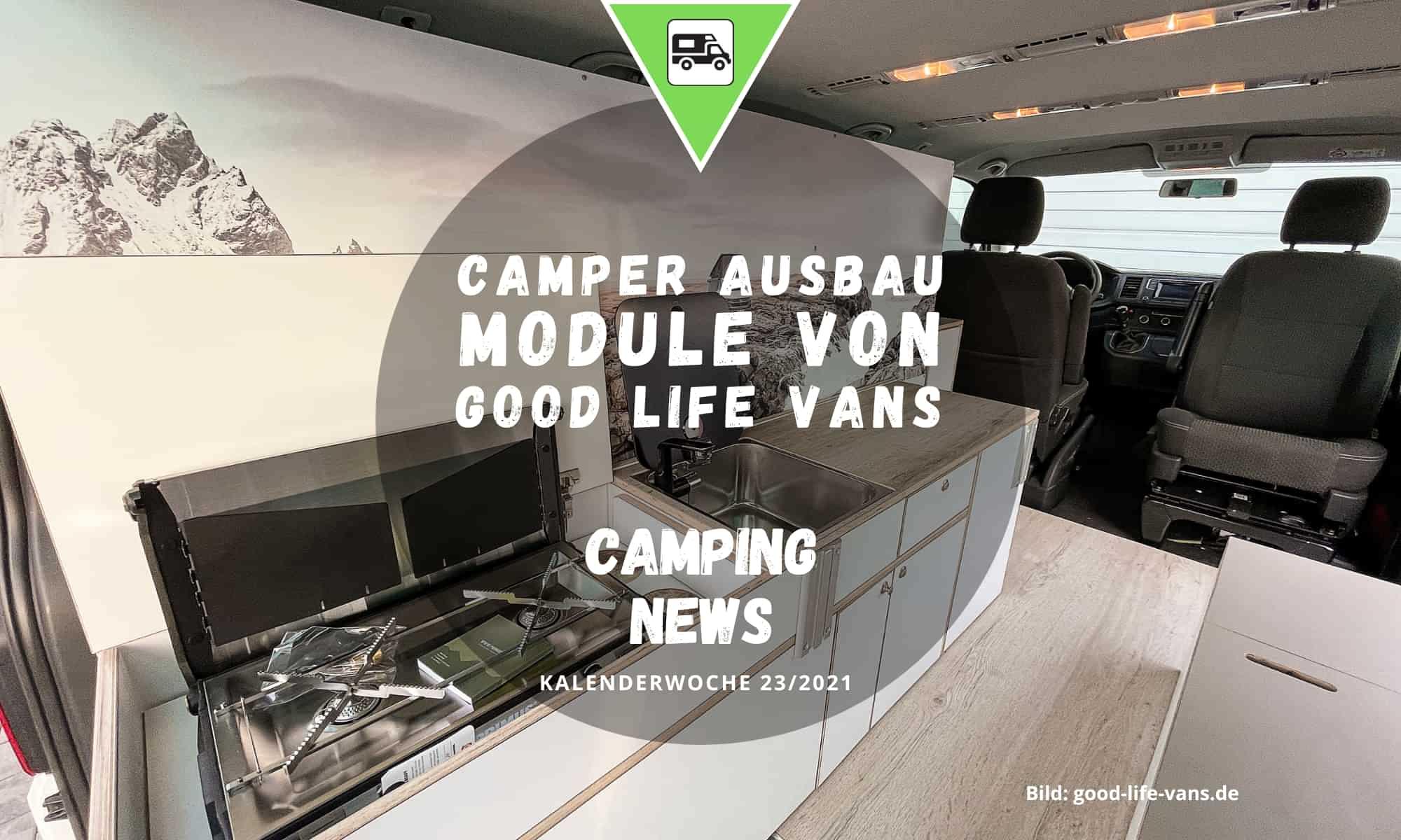 Camper Ausbau Module von Good Life Vans