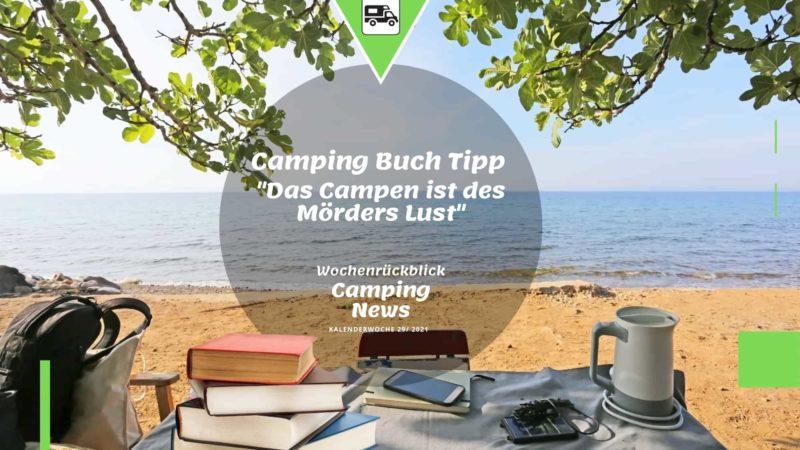 Camping Buch Tipp - Wochenrückblick Camping News KW29-2021