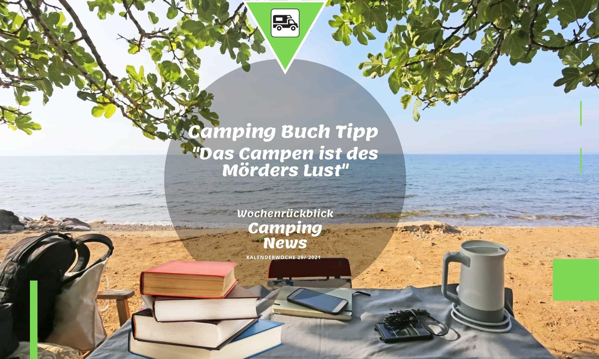 Camping Buch Tipp – Das Campen ist des Mörders Lust