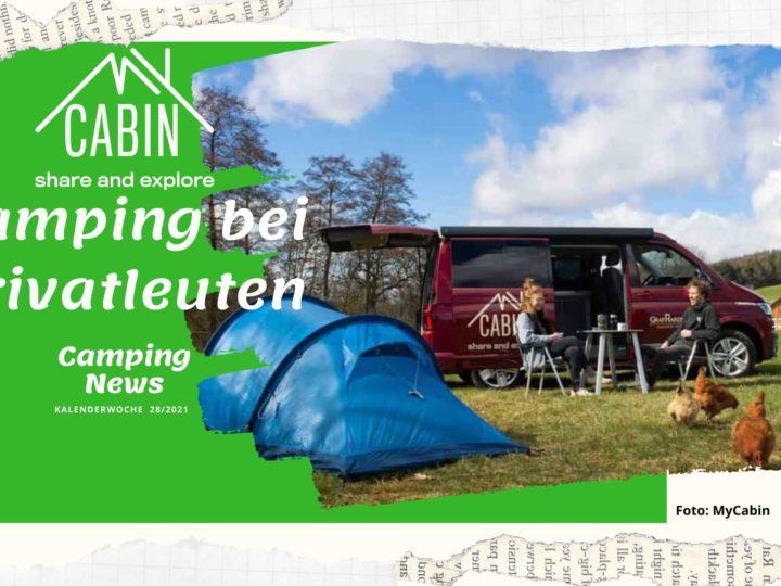 Camping bei Privatleuten - Wochenrückblick Camping News KW28-2021