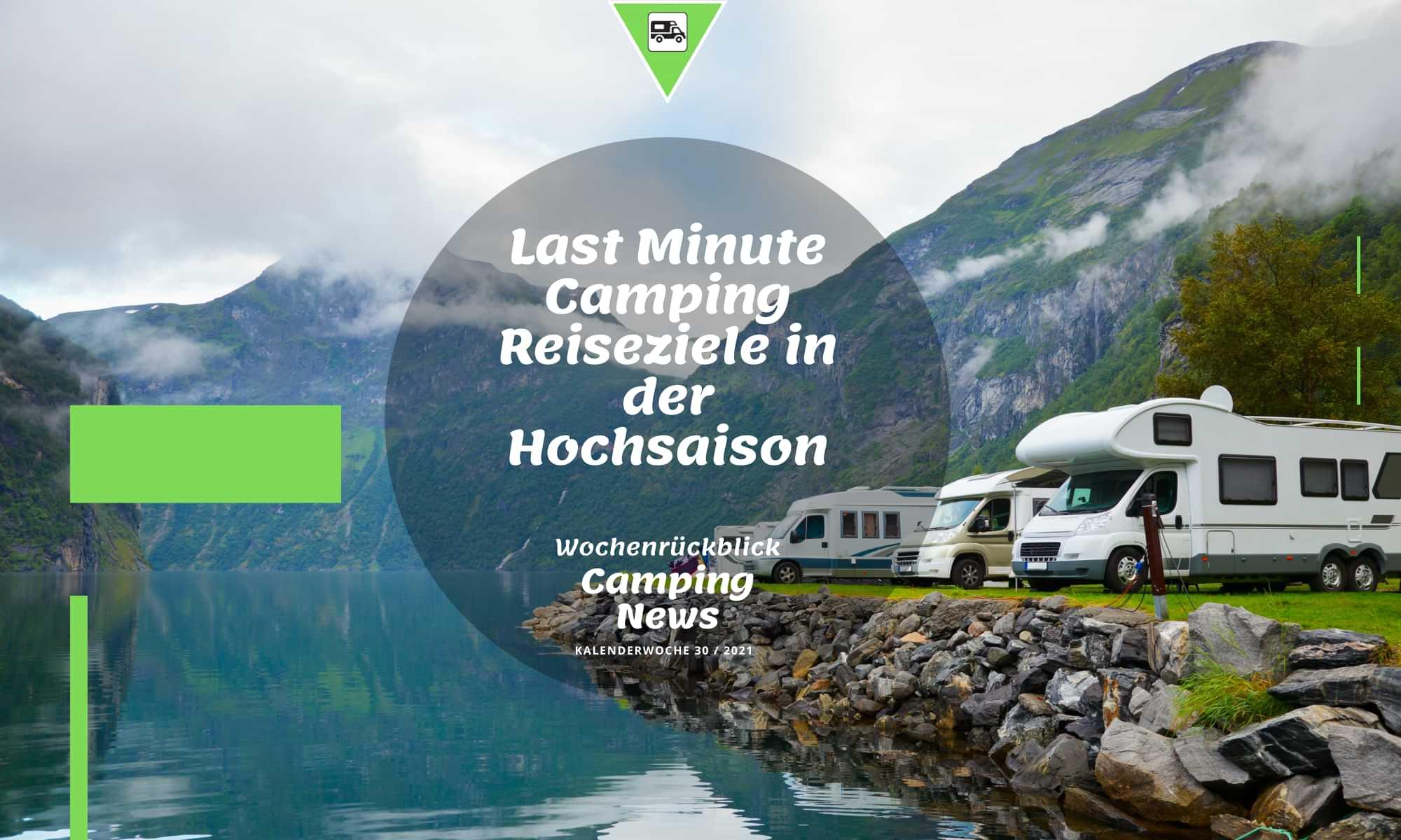 Last Minute Camping Reiseziele in der Hochsaison